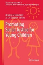 Promoting Social Justice for Young Children : De-Centering China