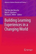 Building Learning Experiences in a Changing World : Changing Currents in Education and Public Life