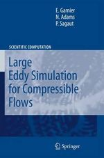 Large Eddy Simulation for Compressible Flows - E. Garnier