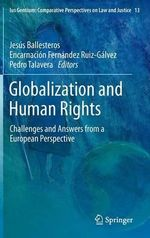 Globalization and Human Rights : Challenges and Answers from a European Perspective