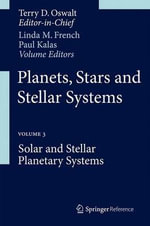 Planets, Stars and Stellar Systems : A Rhetorical History of the American Environmental...