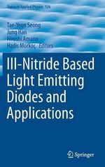 III-Nitride Based Lighting Emitting Diodes and Applications