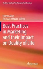 Best Practices in Marketing and Their Impact on Quality of Life : European Perspectives in Family and Society