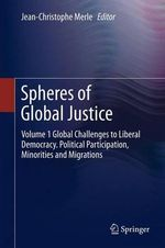 Spheres of Global Justice : Volume 1