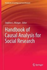 Handbook of Causal Analysis for Social Research : Fieldwork and Cultural Understanding