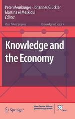 Knowledge and the Economy : 10 Basic Principles