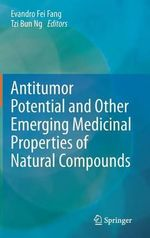 Antitumor Potential and Other Emerging Medicinal Properties of Natural Compounds
