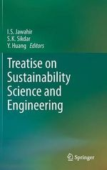 Treatise on Sustainability Science and Engineering : Policy, Planning and Practice
