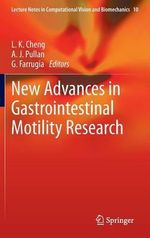 New Advances in Gastrointestinal Motility Research : Evaluation and Treatment