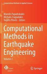 Computational Methods in Earthquake Engineering : Case Histories