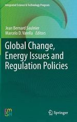 Global Change, Energy Issues and Regulation Policies : Energy Process Engineering