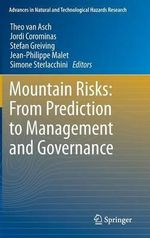 Mountain Risks : From Prediction to Management and Governance