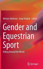 Gender and Equestrian Sport : Riding Around the World