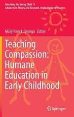 Teaching Compassion - Humane Education in Early Childhood