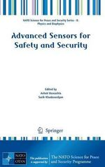 Advanced Sensors for Safety and Security : Experimental and Numerical Studies