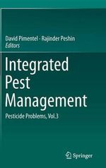 Integrated Pest Management: Vol. 3 : Pesticide Problems