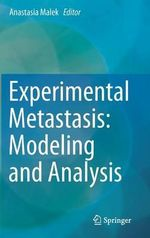 Experimental Metastasis : Modeling and Analysis