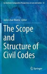 The Scope and Structure of Civil Codes - Julio Cesar Rivera