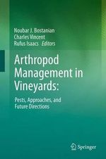 Arthropod Management in Vineyards: : Pests, Approaches, and Future Directions
