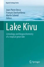 Lake Kivu : Limnology and Biogeochemistry of a Tropical Great Lake