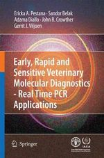 Early, Rapid and Sensitive Veterinary Molecular Diagnostics - Real Time PCR Applications - Erika Pestana