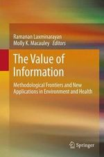 The Value of Information : Methodological Frontiers and New Applications in Environment and Health