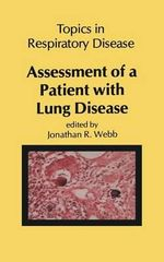 Assessment of a Patient with Lung Disease - J. R. L. Webb