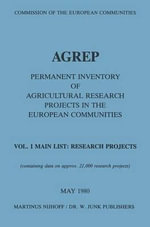 Agrep : Permanent Inventory of Agricultural Research Projects in the European Communities Vol. I Main List: Research Projects / Vol. II Indexes - Commission Of The European Communities