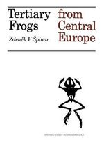 Tertiary Frogs from Central Europe - Z.V. Spinar