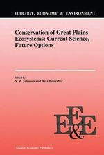Conservation of Great Plains Ecosystems : Current Science, Future Options