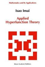 Applied Hyperfunction Theory - Isao Imai