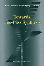 Towards One-Pass Synthesis - Rolf Drechsler