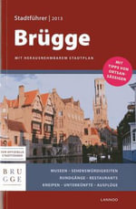 Bruges City Guide 2013 (German) - Sophie Allegaert