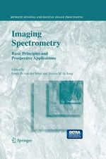 Imaging Spectrometry : Basic Principles and Prospective Applications