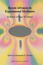 Recent Advances in Experimental Mechanics : In Honor of Isaac M. Daniel