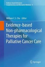 Evidence-Based Non-Pharmacological Therapies for Palliative Cancer Care : Evidence-based Anticancer Complementary and Alternative Medicine