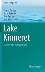 Lake Kinneret : Ecology and Management