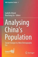 Analysing China's Population : Social Change in a New Demographic Era