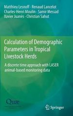 Calculation of Demographic Parameters in Tropical Livestock Herds : A Discrete Time Approach with Laser Animal-Based Monitoring Data - Matthieu Lesnoff