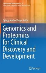 Genomics and Proteomics for Clinical Discovery and Development