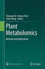 Plant Metabolomics : Methods and Applications