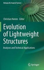 Evolution of Lightweight Structures : Analyses and Technical Applications