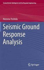 Seismic Ground Response Analysis - Nozomu Yoshida