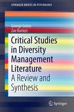 Critical Studies in Diversity Management Literature : A Review and Synthesis - George Gotsis