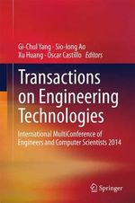 Transactions on Engineering Technologies : International Multiconference of Engineers and Computer Scientists 2014