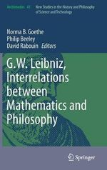 G.W. Leibniz, Interrelations Between Mathematics and Philosophy : Archimedes