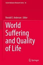 World Suffering and Quality of Life : Social Indicators Research Series