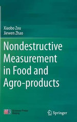Nondestructive Measurement in Food and Agro-Products - Xiaobo Zou