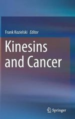 Kinesins and Cancer