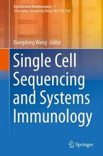 Single Cell Sequencing and Systems Immunology : Translational Bioinformatics